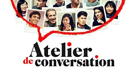 Cinéma de la Francophonie : Atelier de  conversation tickets