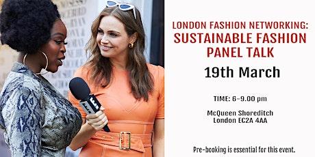 London Fashion Network: Sustainable Fashion Panel Talk tickets