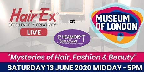 HairEX LIVE Mysteries of Hair, Fashion & Beauty tickets