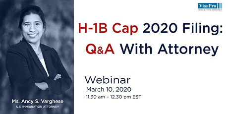 H-1B Cap 2020 Filing: Q&A With Attorney tickets