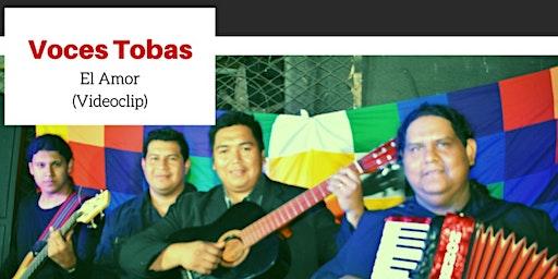 Voces Tobas (Lanzamiento videoclip)