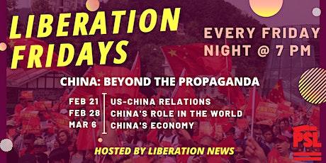 Liberation Fridays -- China: Beyond the Propaganda, a 3-part series tickets