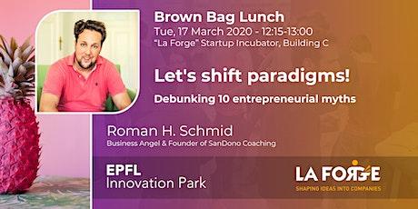 Let's shift paradigms - debunking 10 entrepreneurial myths billets