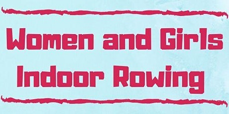Women and Girls Indoor Rowing Sessions tickets