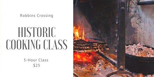 Historic Cooking Class