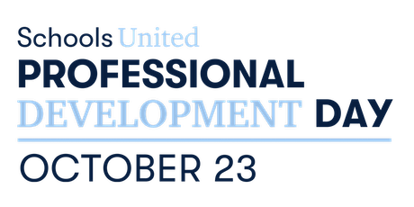 Schools United | Professional Development Day tickets