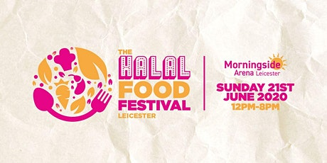 The Halal Food Festival - tickets