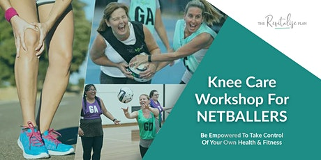 Knee Care Workshop For Netballers tickets