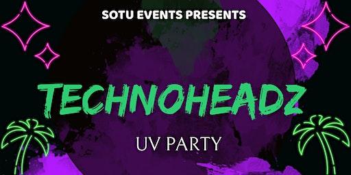 Technoheadz UV PARTY