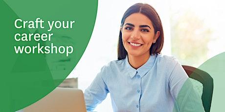 Craft your career workshop tickets