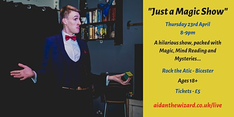 """Just a Magic Show"" (Aidan the Wizard) tickets"