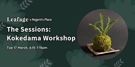 The Sessions: Kokedama Workshop tickets
