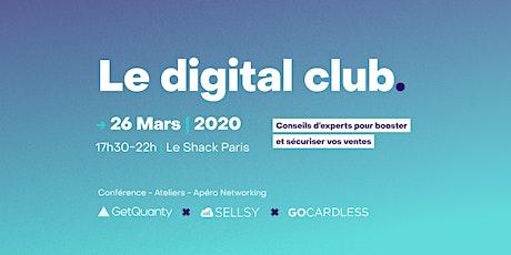 Le  Digital Club | Conseils d'experts pour booster et sécuriser vos ventes billets