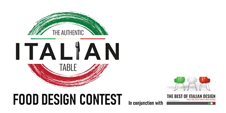 The Authentic Italian Table - Food Design Contest tickets