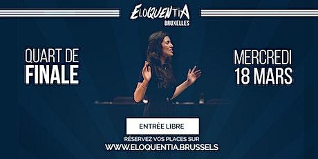 Eloquentia Bruxelles | Quart de Finale billets