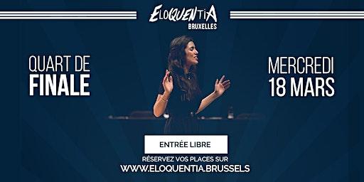 Eloquentia Bruxelles | Quart de Finale