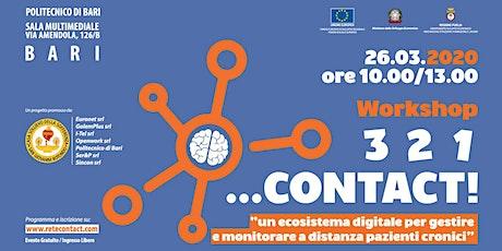 3-2-1 CONTACT - Un ecosistema digitale per pazienti cronici biglietti