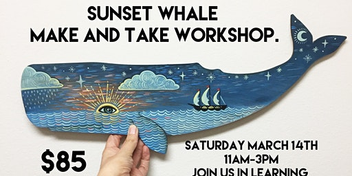 Sunset Whale Make and Take Workshop