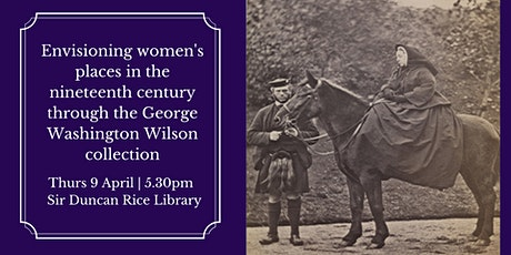 Talk: Envisioning Women's places in the nineteenth century tickets