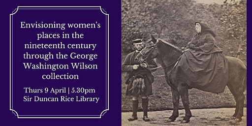 Talk: Envisioning Women's places in the nineteenth century