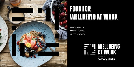 Food for Wellbeing at Work Tickets