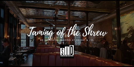 Taming of the Shrew, A Live Podcast Reading! tickets