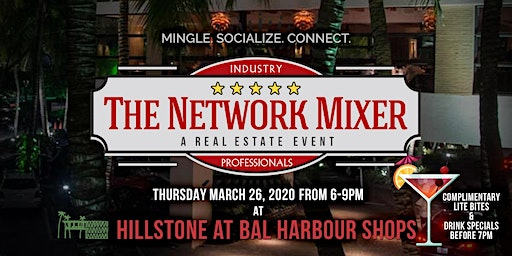 The Network Mixer: A Real Estate Event at Bal Harbour - MAR 26, 2020