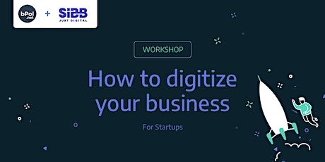 IQ@SIBB: How to digitize your business? For Startups. tickets