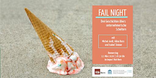 FAIL NIGHT mit Alina Russ, Michel Jordi, Isabel Steiner & Rico Baldegger