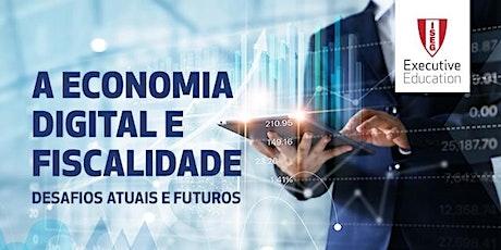 A Economia Digital e Fiscalidade: desafios atuais e futuros bilhetes