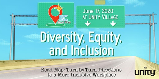 Diversity, Equity, and Inclusion Road Map: Turn-by-Turn Directions to a More Inclusive Workplace