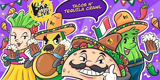 Tacos N' Tequila Crawl | Raleigh, NC - Bar Crawl Live