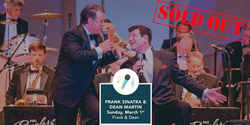 Frank & Dean - Frank Sinatra and Dean Martin Tribute Show!
