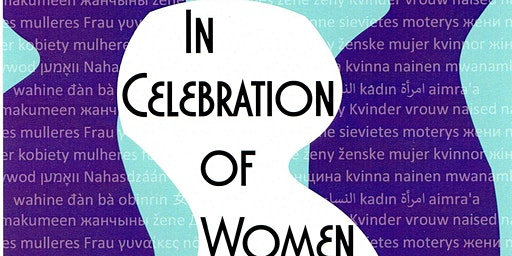 In Celebration of Women Juried Art Exhibit Opening Reception March 6th