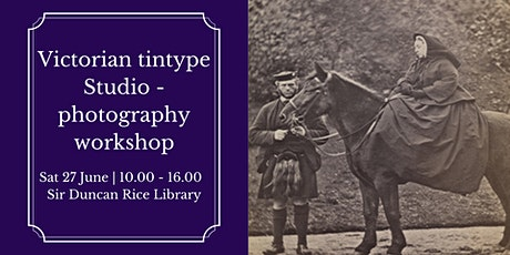 Victorian tintype Studio - photography workshop tickets