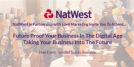"""Future Proof Your Business In The Digital Age -""""Taking Your business Into.. tickets"""