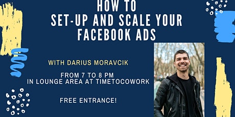 How to set-up and scale your Facebook Ads  | Time To Cowork tickets