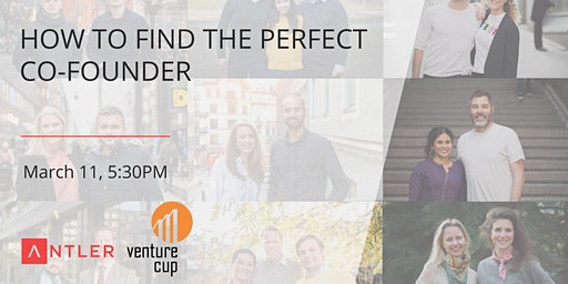 Antler x VentureCup - How to find the perfect co-founder