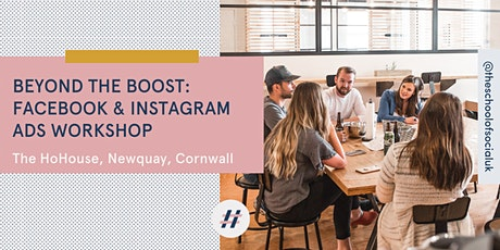 Beyond the Boost: Facebook & Instagram Ads workshop tickets