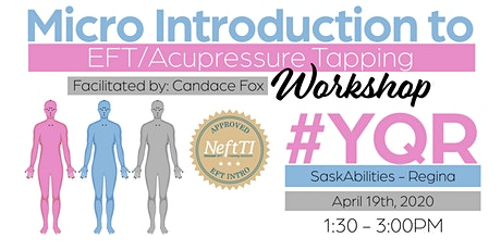 Micro Introduction to EFT/Acupressure Tapping Workshop tickets