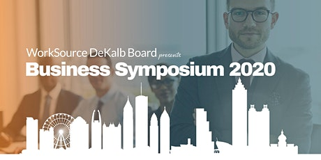 WorkSource DeKalb Board Business Symposium 2020 tickets