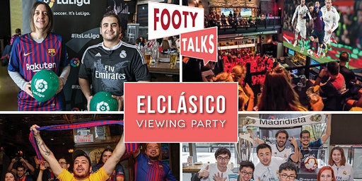 Footy Talks presents ElClásico Watch Party – Toronto