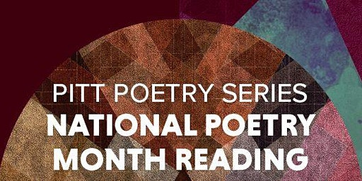 Pitt Poetry Series National Poetry Month Reading