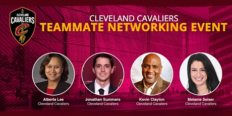 Cleveland Cavaliers Teammate Networking Event Presented by TeamWork Online tickets