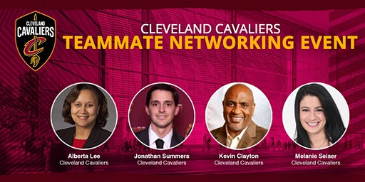 Cleveland Cavaliers Teammate Networking Event Presented by TeamWork Online