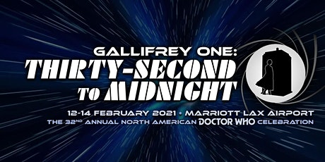 Gallifrey One: Thirty-Second to Midnight tickets