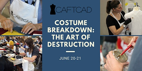 Costume Breakdown for Film and Television: The Art of Destruction tickets