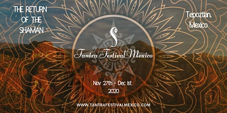 Tantra Festival Mexico 2020 boletos