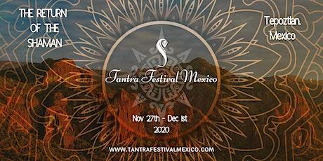 Tantra Festival Mexico 2020 tickets