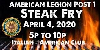 American Legion Post 1      Steak Fry
